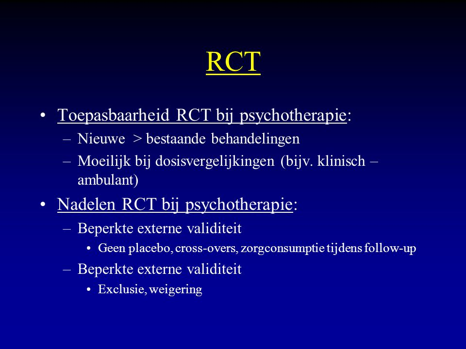 RCT Toepasbaarheid RCT bij psychotherapie:
