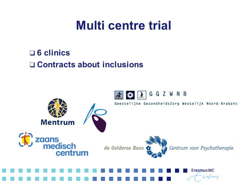 Multi centre trial 6 clinics Contracts about inclusions