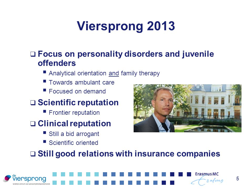 Viersprong 2013 Focus on personality disorders and juvenile offenders