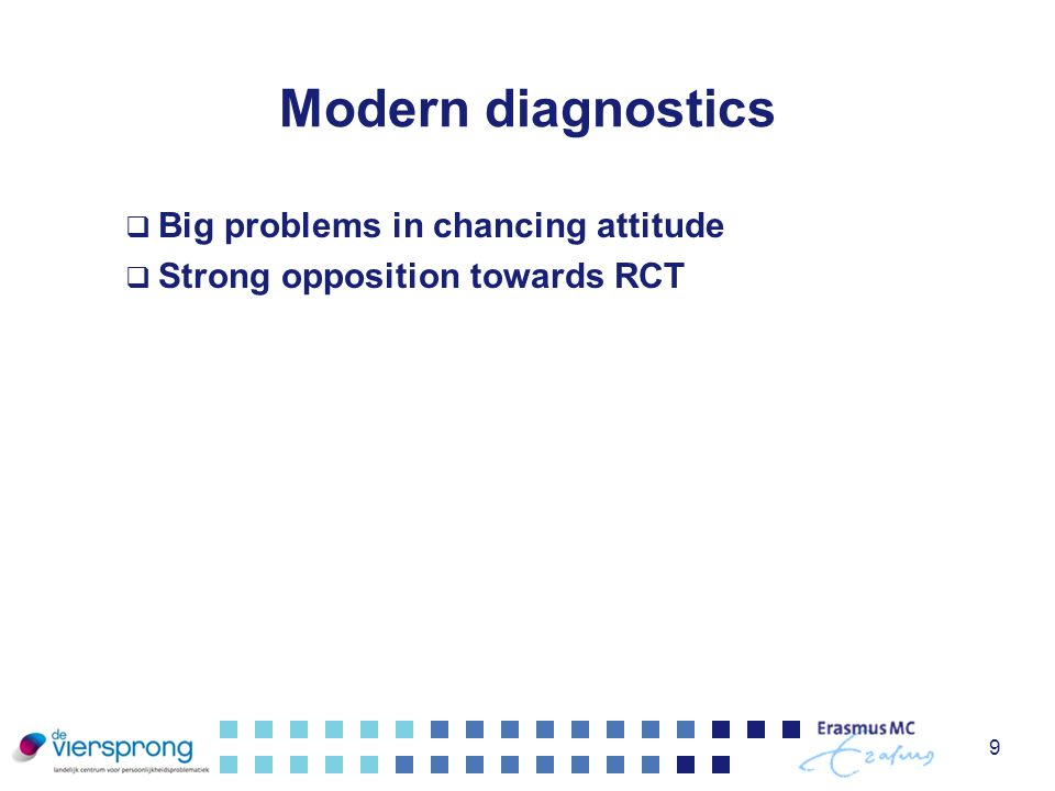 Modern diagnostics Big problems in chancing attitude
