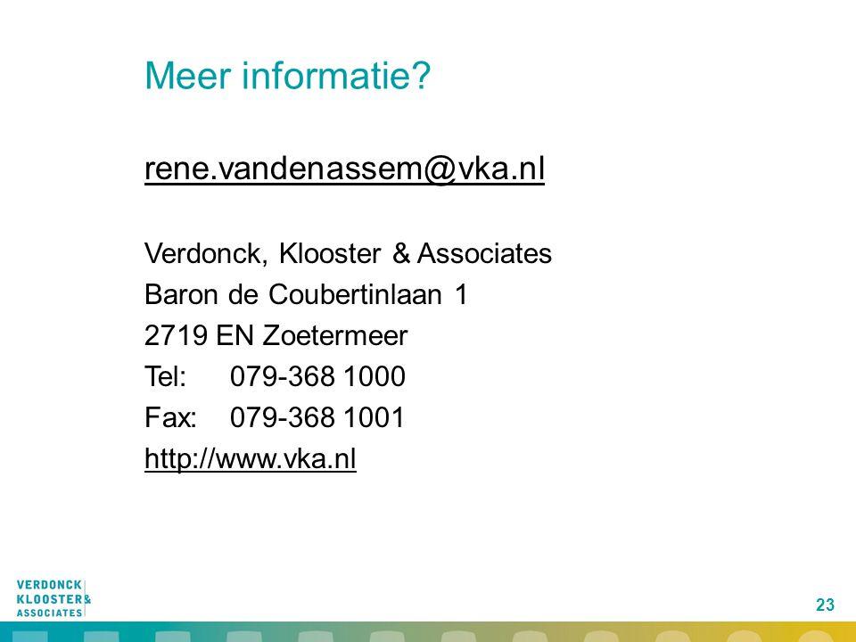 Meer informatie rene.vandenassem@vka.nl