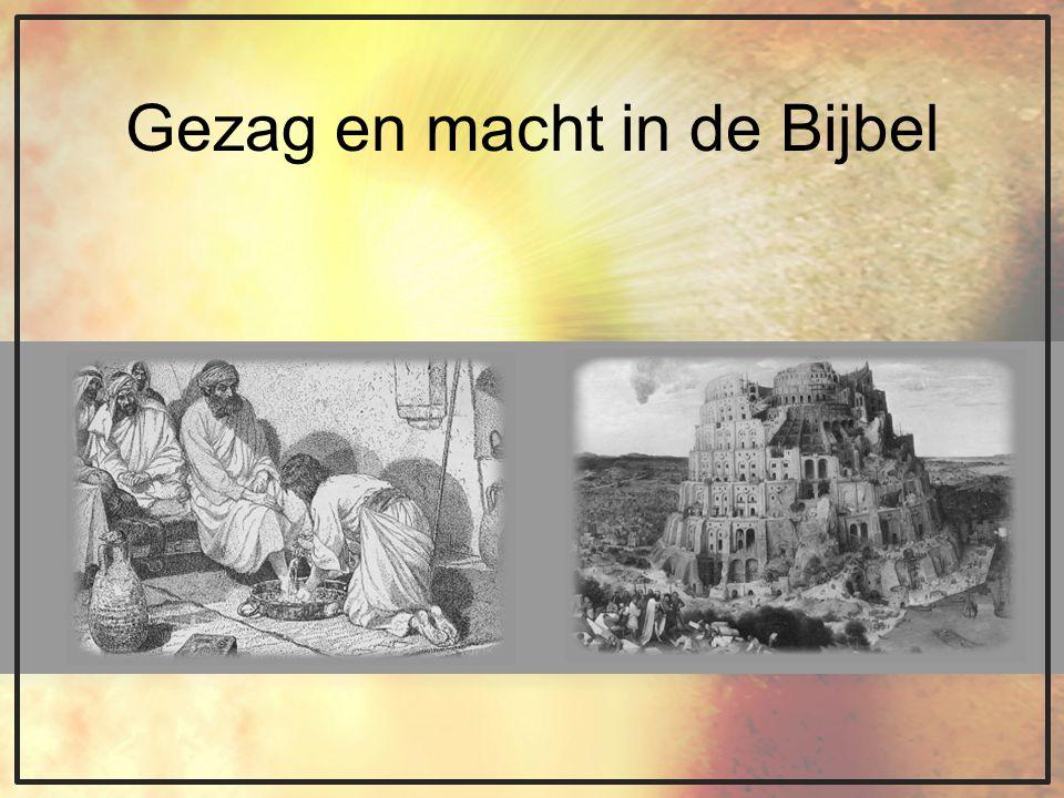 Gezag en macht in de Bijbel