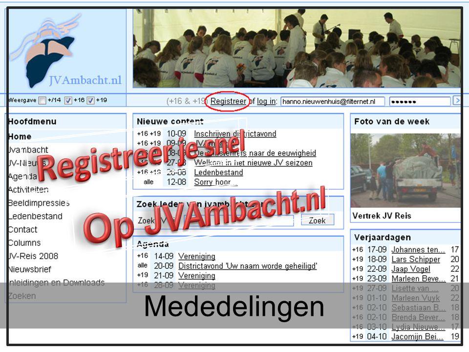 Registreer je snel Op JVAmbacht.nl Mededelingen