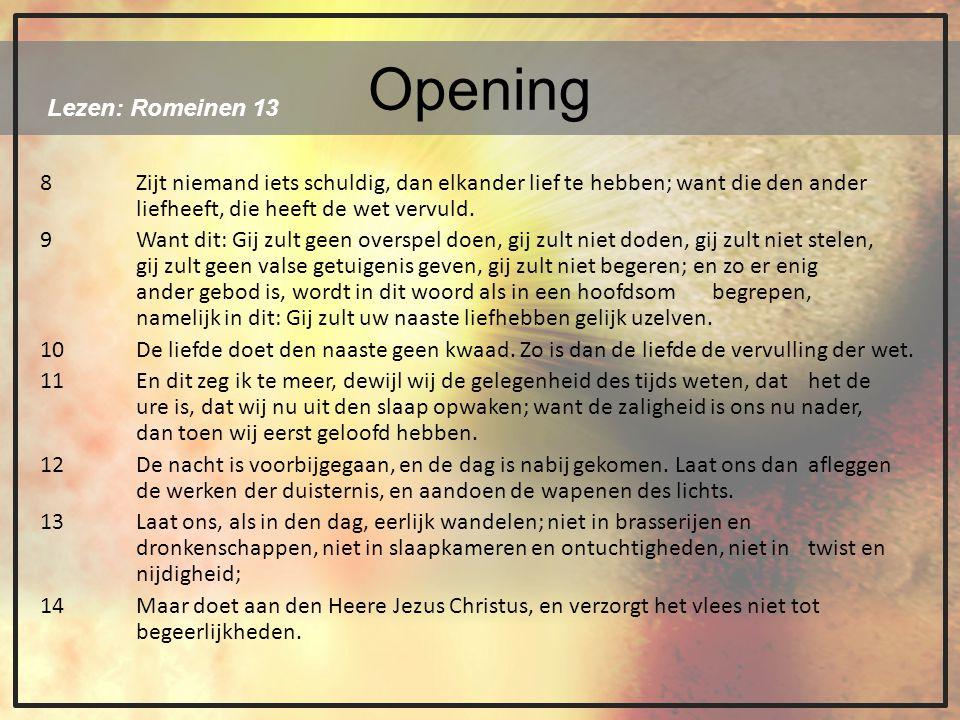 Opening Lezen: Romeinen 13