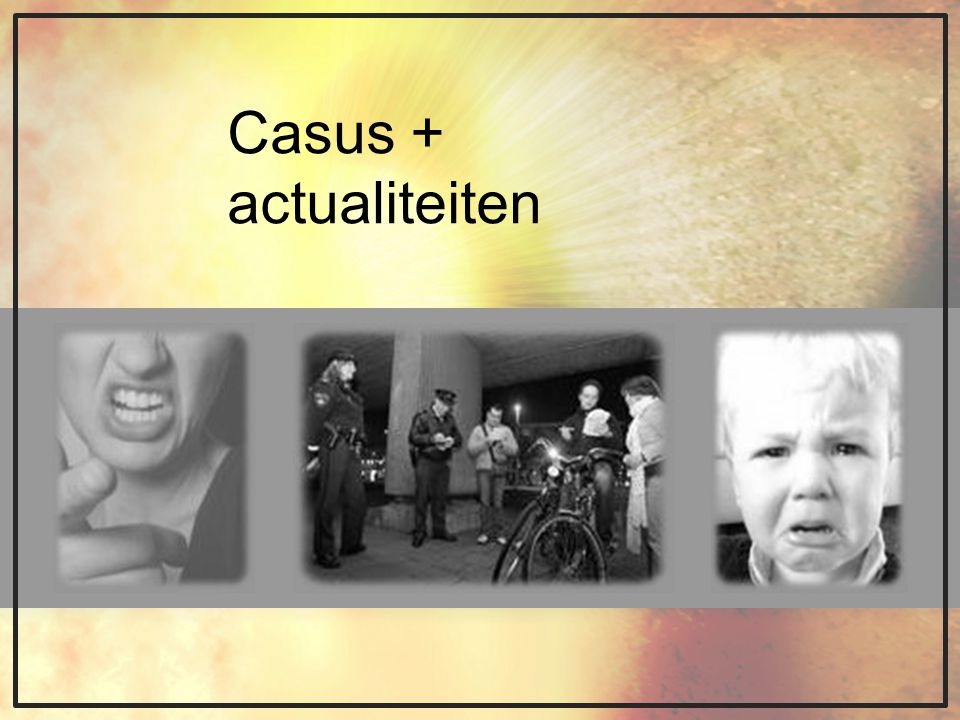 Casus + actualiteiten