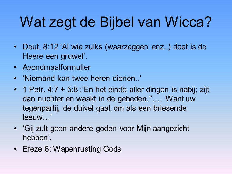 Wat zegt de Bijbel van Wicca