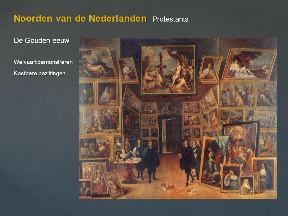 Noorden van de Nederlanden Protestants