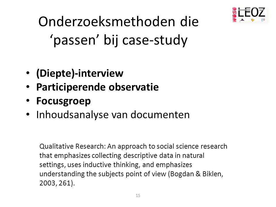Onderzoeksmethoden die 'passen' bij case-study