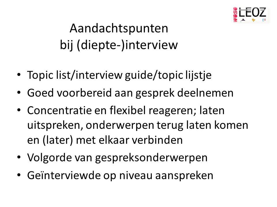 Aandachtspunten bij (diepte-)interview