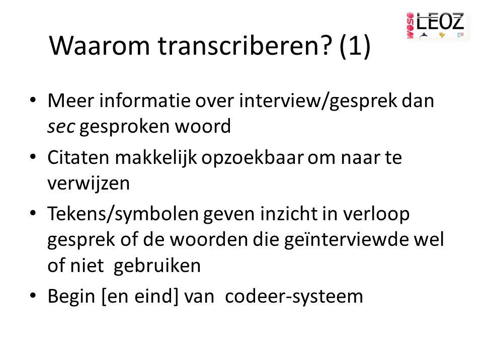 Waarom transcriberen (1)