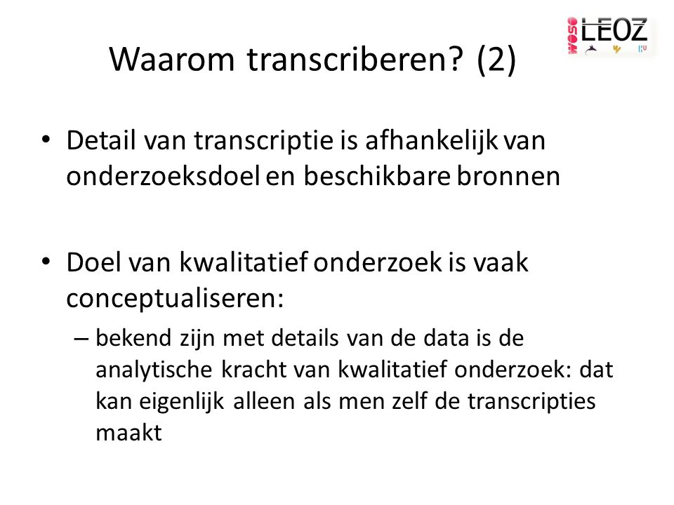 Waarom transcriberen (2)