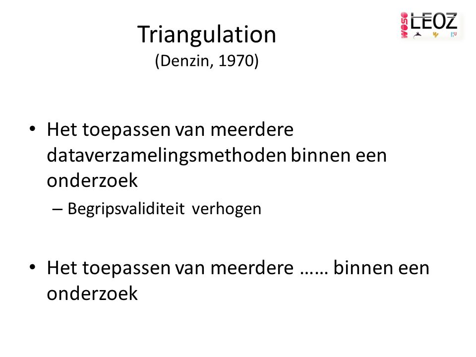 Triangulation (Denzin, 1970)
