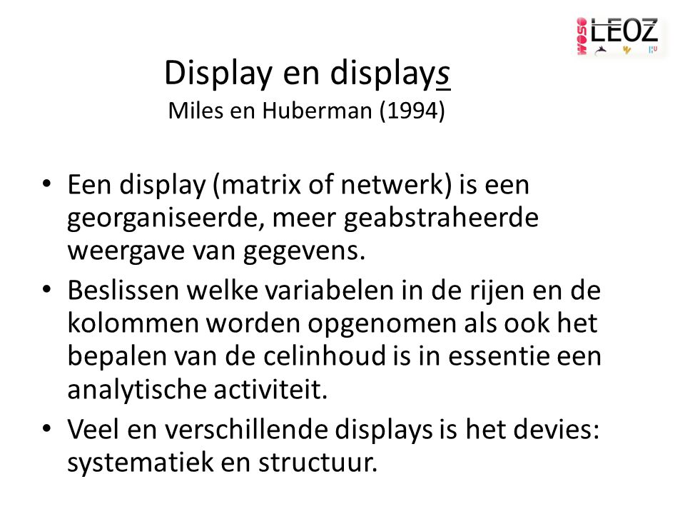 Display en displays Miles en Huberman (1994)