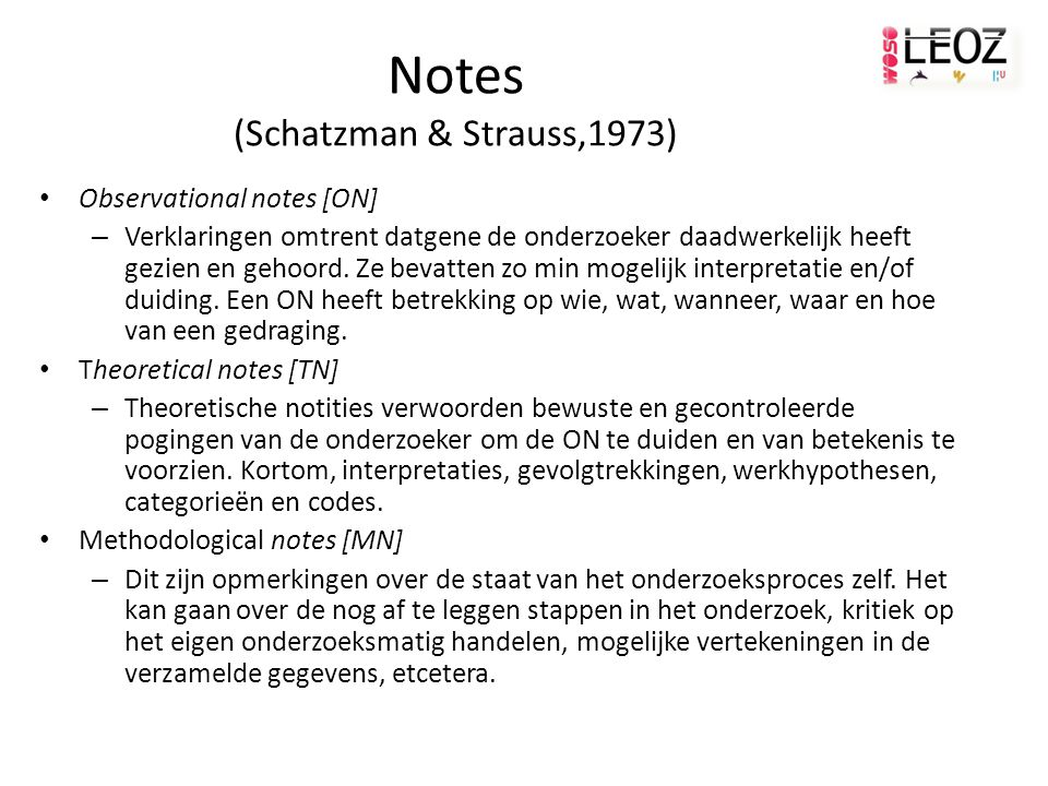 Notes (Schatzman & Strauss,1973)