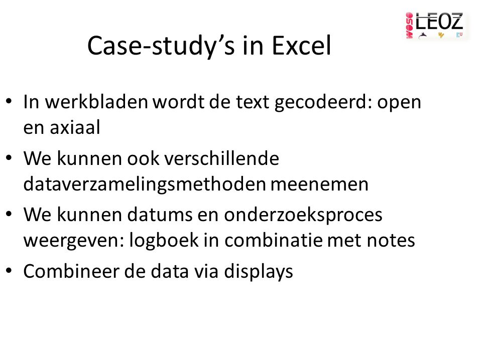 Case-study's in Excel In werkbladen wordt de text gecodeerd: open en axiaal. We kunnen ook verschillende dataverzamelingsmethoden meenemen.