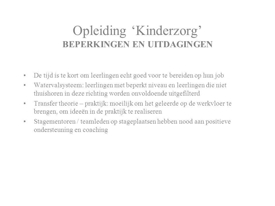 Opleiding 'Kinderzorg' BEPERKINGEN EN UITDAGINGEN