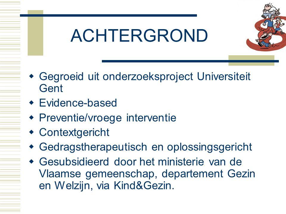 ACHTERGROND Gegroeid uit onderzoeksproject Universiteit Gent