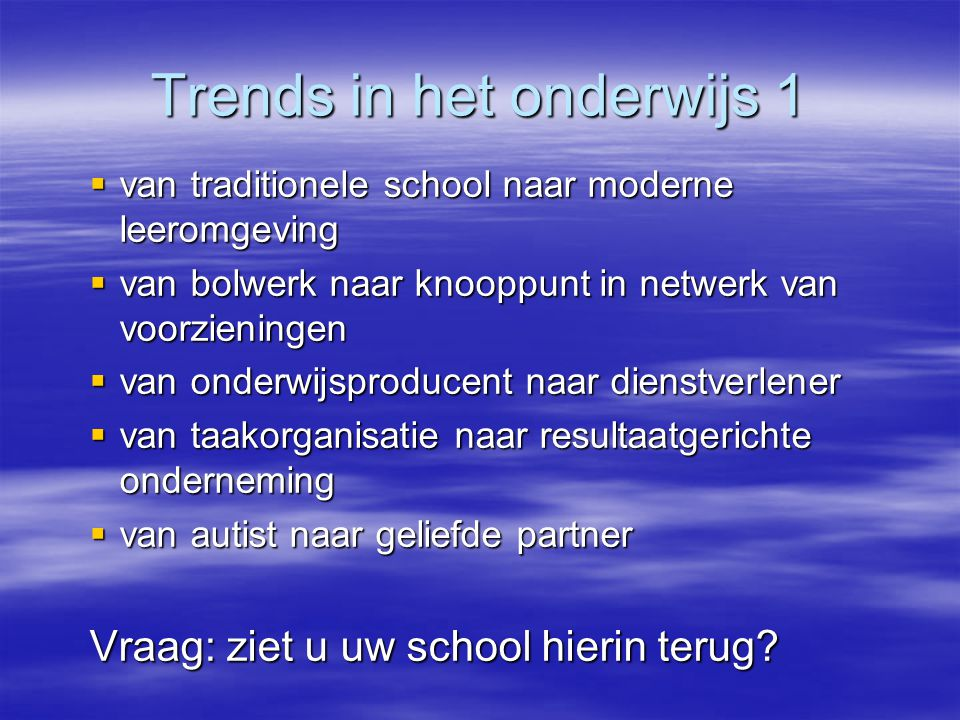 Trends in het onderwijs 1