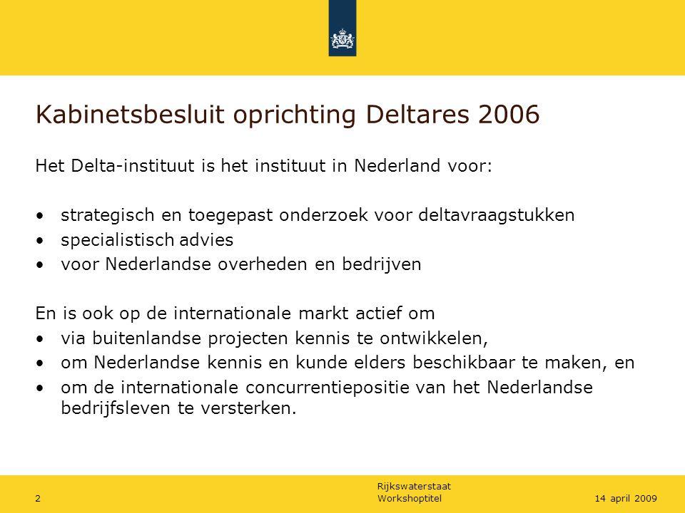 Kabinetsbesluit oprichting Deltares 2006