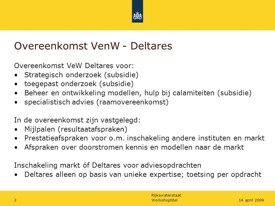 Overeenkomst VenW - Deltares
