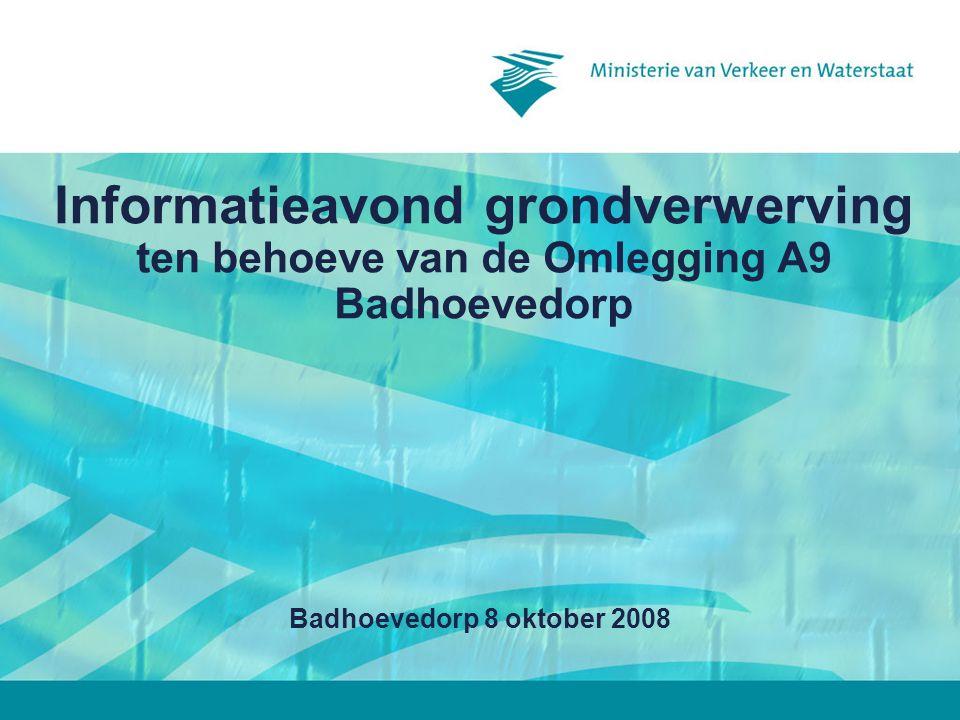 Informatieavond grondverwerving ten behoeve van de Omlegging A9 Badhoevedorp