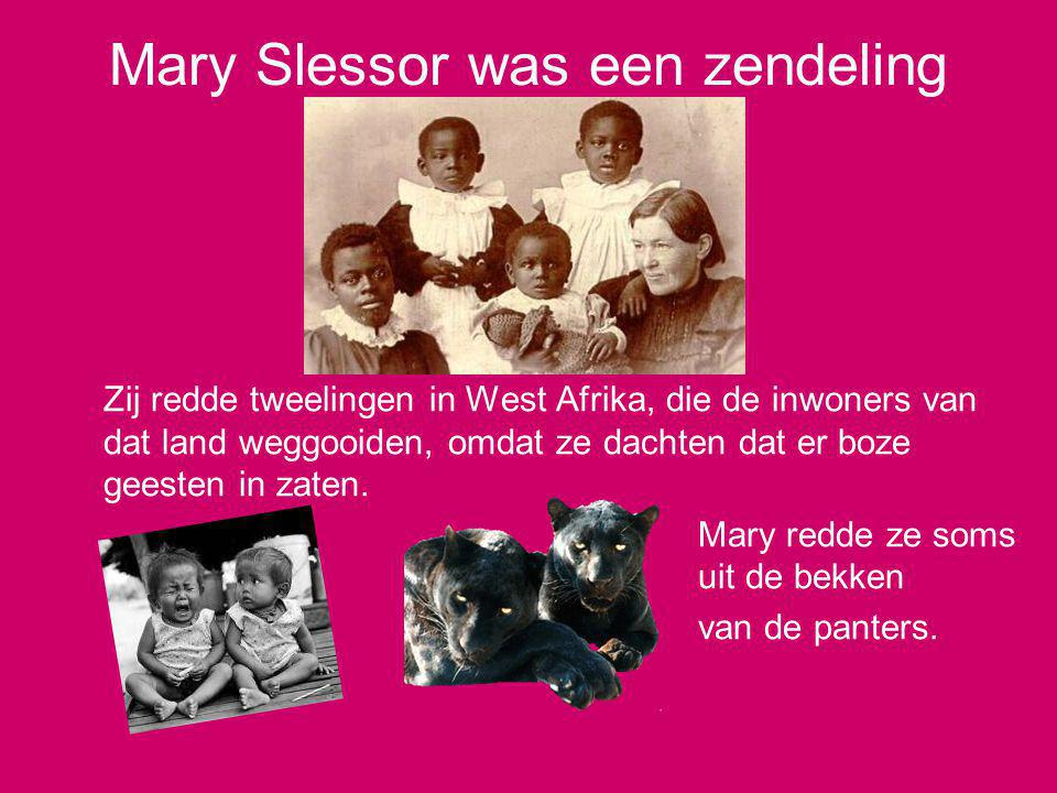 Mary Slessor was een zendeling