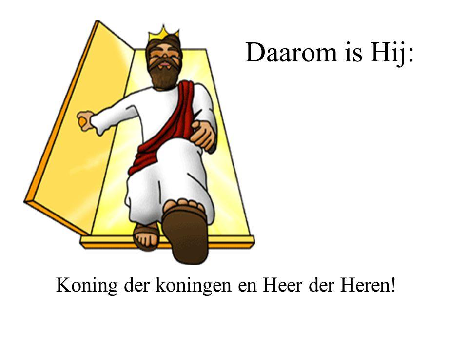 Koning der koningen en Heer der Heren!