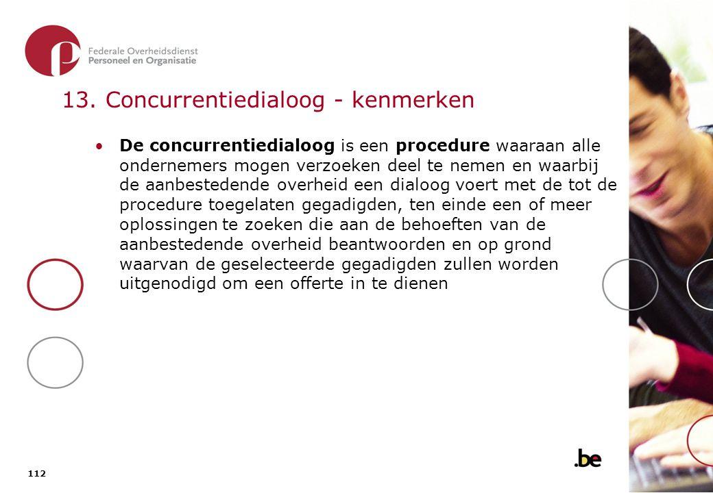 13. Concurrentiedialoog – kenmerken (2)