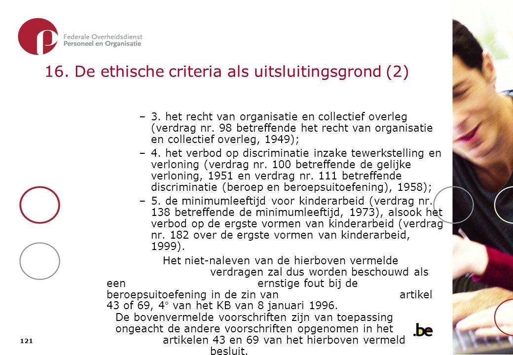 17. De ethische criteria als uitvoeringsgrond