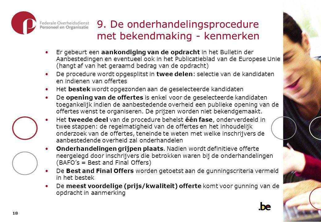 9.1. De onderhandelings- procedure met bekendmaking - overzicht van de procedure