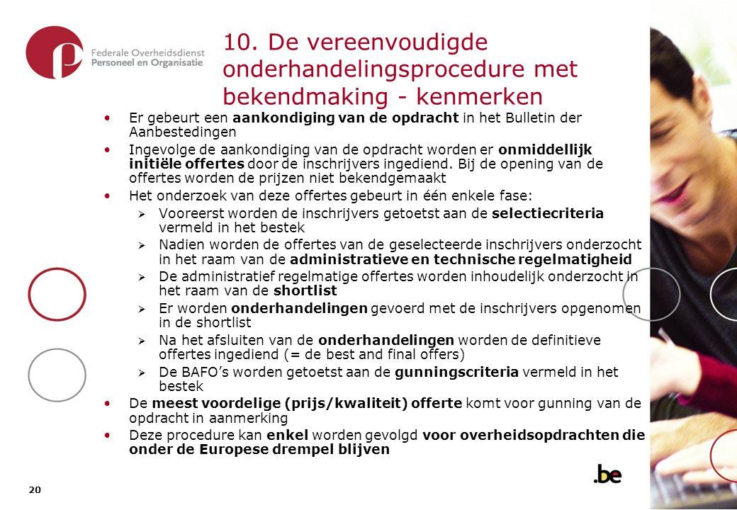 10.1. De vereenvoudigde onderhandelings-procedure met bekendmaking - overzicht van de procedure