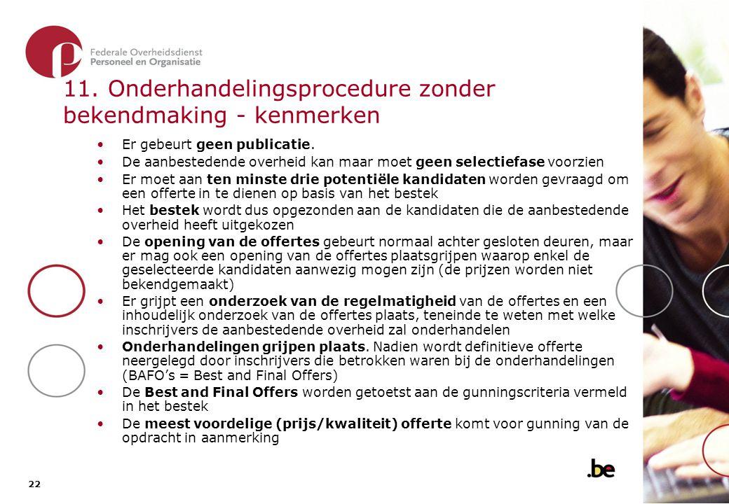 11.1. De onderhandelingsprocedure zonder bekendmaking - overzicht van de procedure