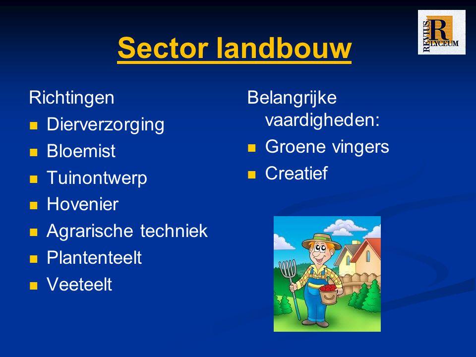 Sector landbouw Richtingen Dierverzorging Bloemist Tuinontwerp