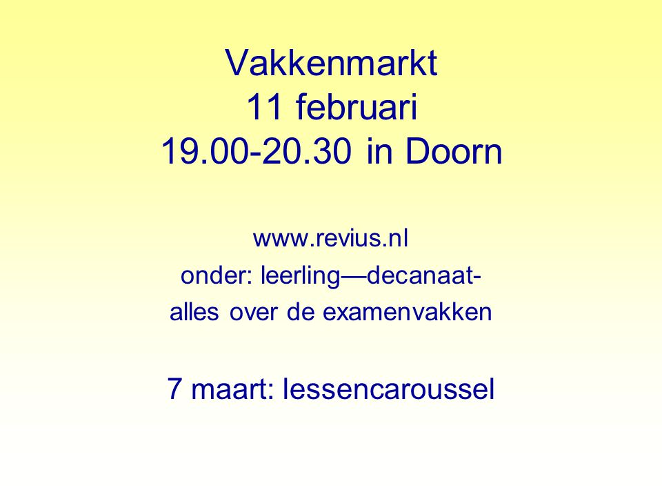 Vakkenmarkt 11 februari 19.00-20.30 in Doorn