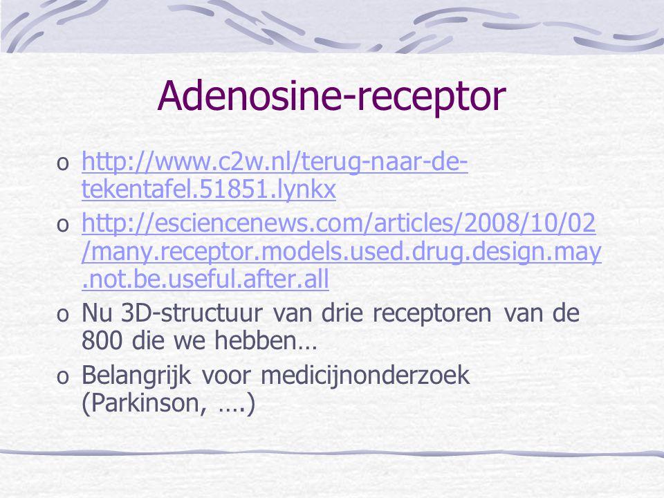 Adenosine-receptor http://www.c2w.nl/terug-naar-de-tekentafel.51851.lynkx.