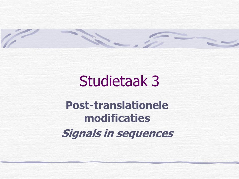 Post-translationele modificaties Signals in sequences