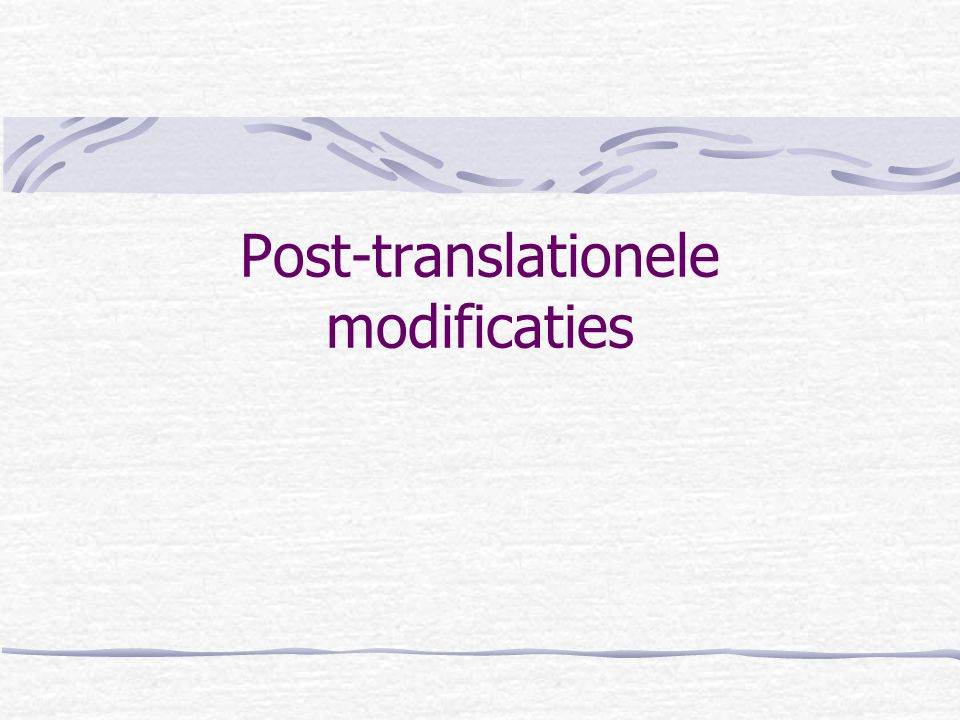 Post-translationele modificaties