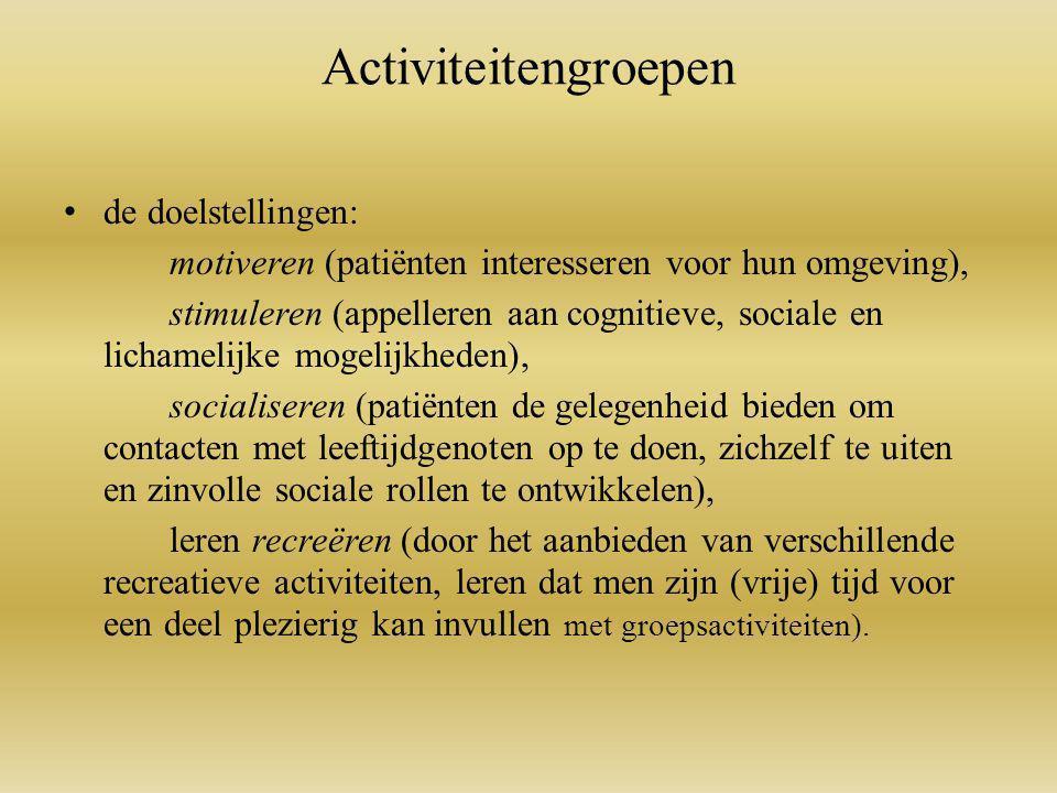 Activiteitengroepen de doelstellingen: