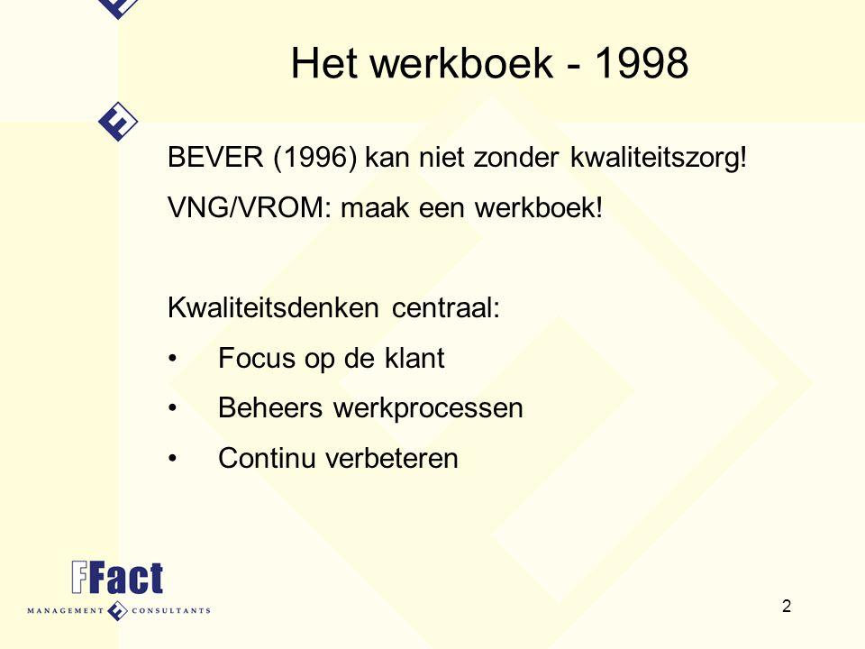 Het werkboek - 1998 BEVER (1996) kan niet zonder kwaliteitszorg!