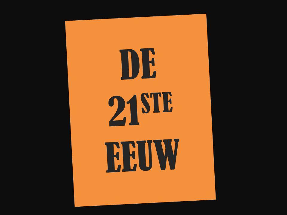 DE 21STE EEUW