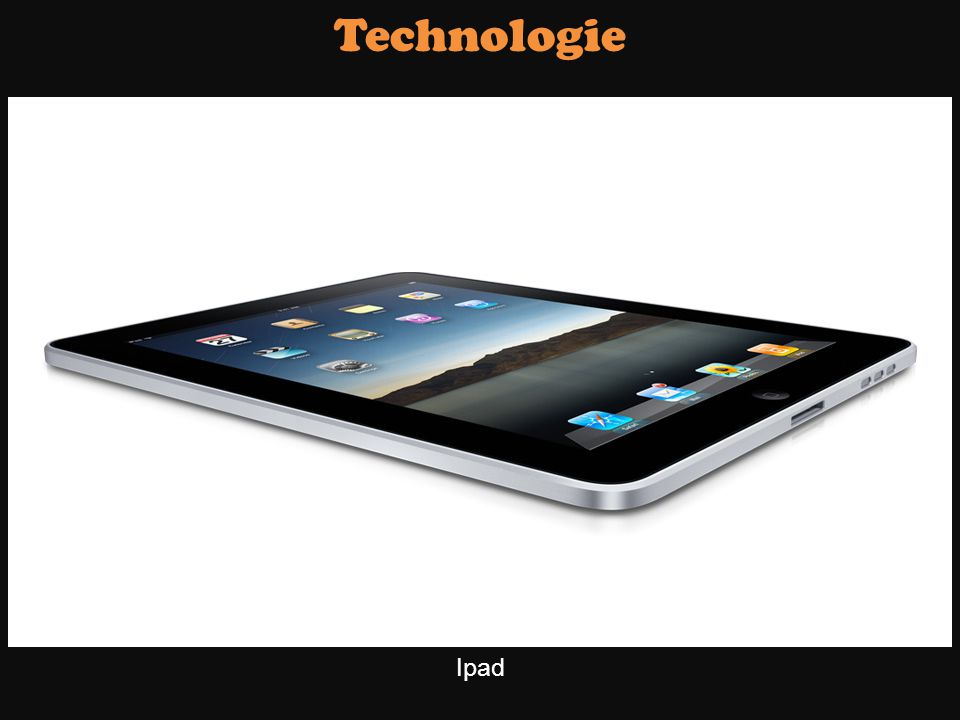 Technologie Ipad