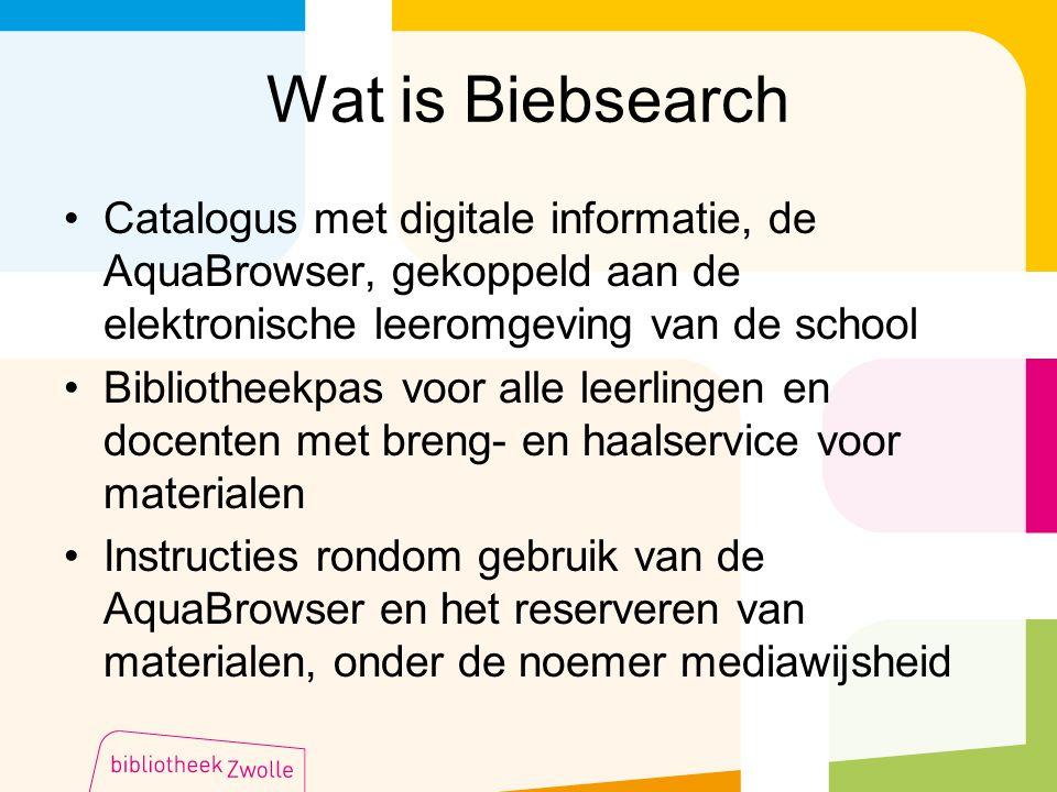 Wat is Biebsearch Catalogus met digitale informatie, de AquaBrowser, gekoppeld aan de elektronische leeromgeving van de school.