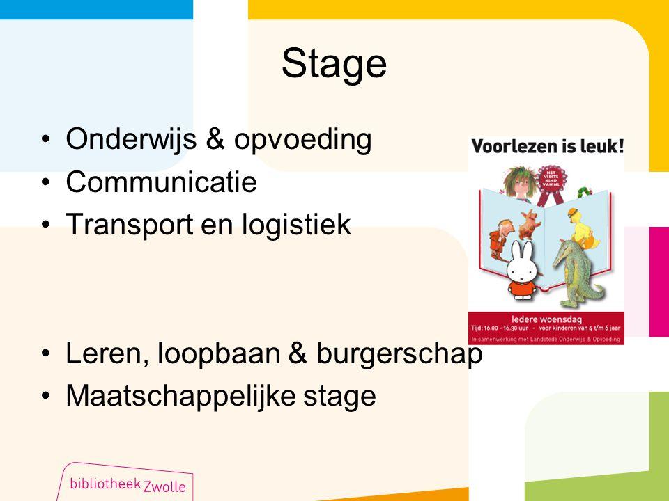 Stage Onderwijs & opvoeding Communicatie Transport en logistiek