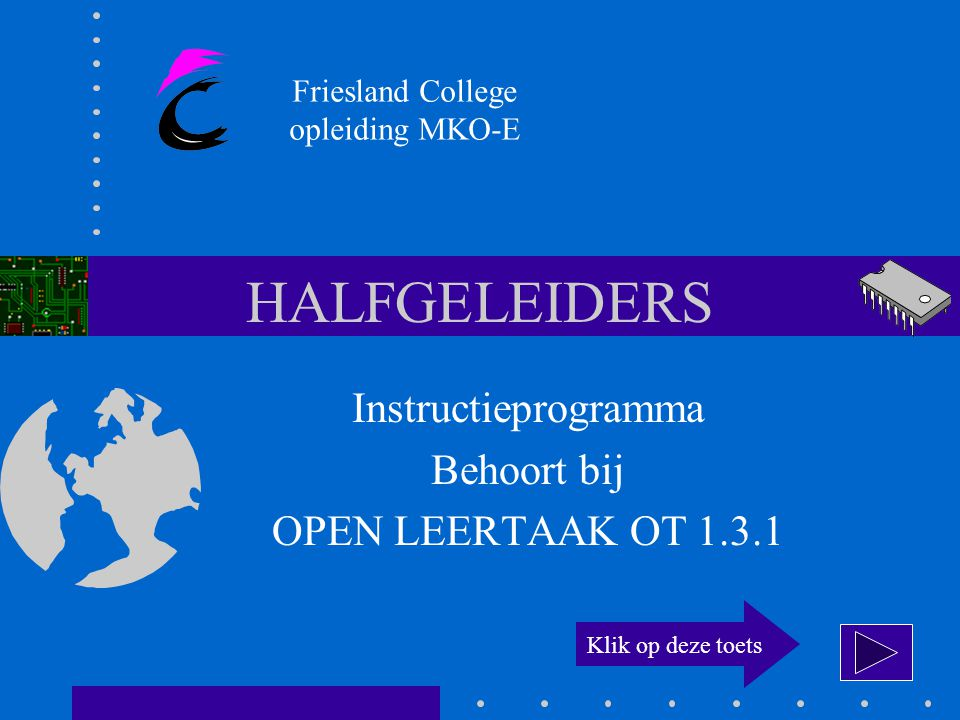Instructieprogramma Behoort bij OPEN LEERTAAK OT 1.3.1