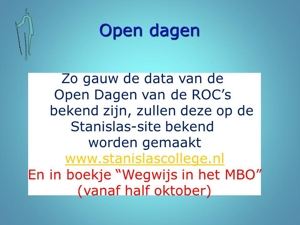 Open dagen Zo gauw de data van de Open Dagen van de ROC's
