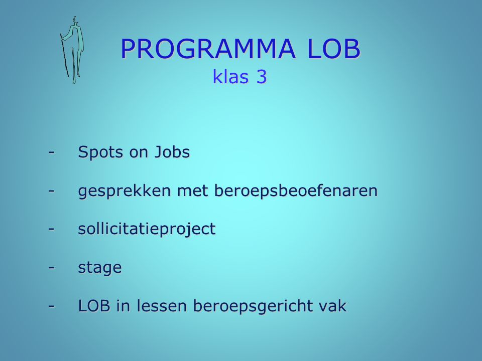 PROGRAMMA LOB klas 3 - gesprekken met beroepsbeoefenaren