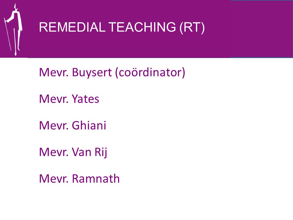 REMEDIAL TEACHING (RT)