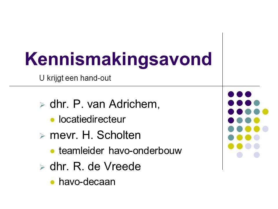 Kennismakingsavond dhr. P. van Adrichem, mevr. H. Scholten
