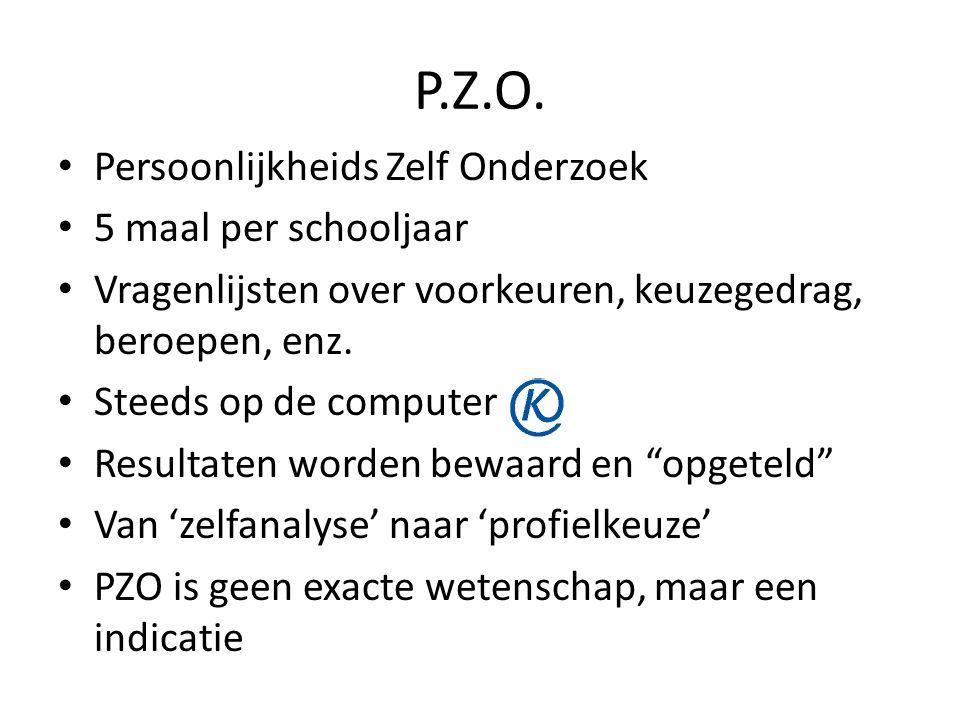 P.Z.O. Persoonlijkheids Zelf Onderzoek 5 maal per schooljaar