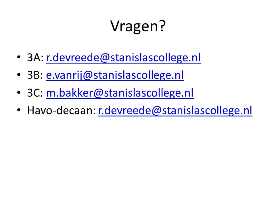 Vragen 3A: r.devreede@stanislascollege.nl